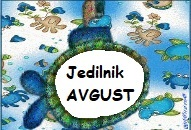 This image has an empty alt attribute; its file name is Jedilnik-avgust.jpg
